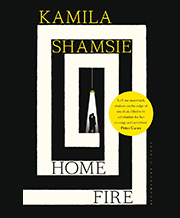 Kamila Shamsie's Home Fire book cover
