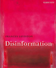 Book cover for Frances Leviston's Disinformation.
