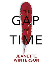 Jeanette Winterson's The Gap of Time
