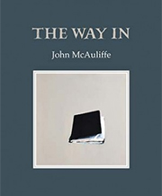 John McAuliffe's The Way In