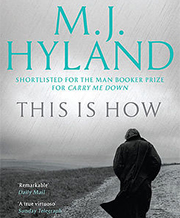 M.J. Hyland's This is How