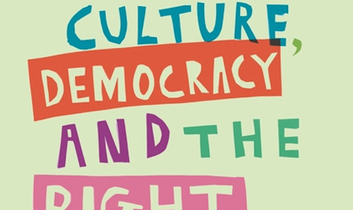Cover of Culture, Democracy and the Right to Make Art book.