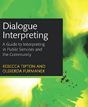 Dialogue Interpreting: A Guide to Interpreting in Public Services and the Community book cover